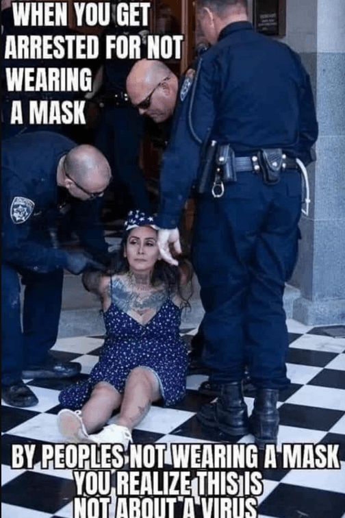 Arrested For Not Wearing a Mask