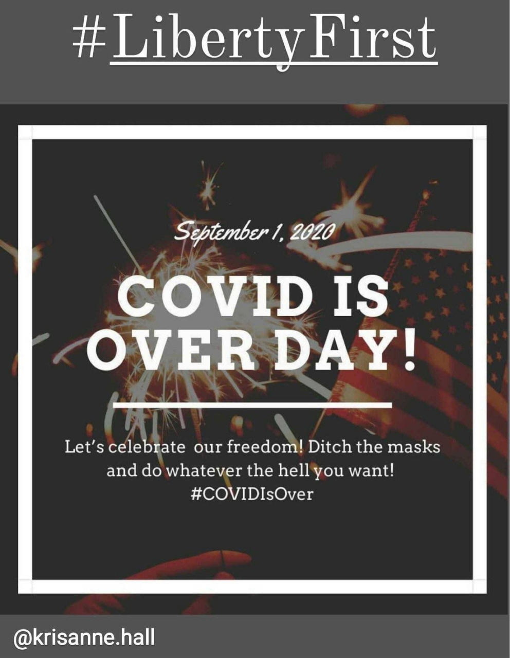 Covid is Over Day Sept 1 20